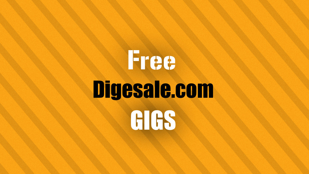 Free Gigs Bonus Offer on Dig-eSale!