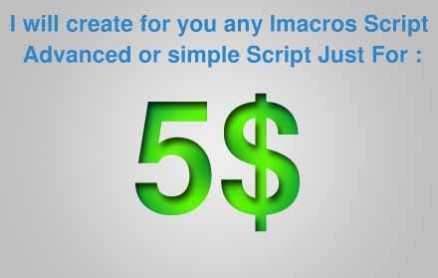 I will create for you any iMacro Automation Script Simple or Advanced