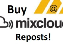I will send 100 MixCloud Reposts to your Track