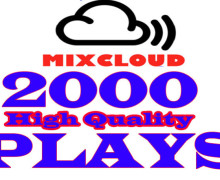 I will send 2000 High Quality Mixcloud Plays-Views to your Tracks