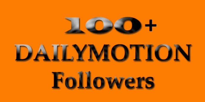I will send over 100 Followers to your Dailymotion Channel