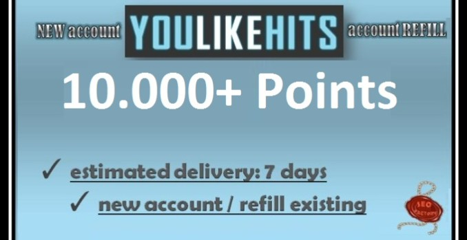 Give you new or refill YouLikeHits account with over 10.000 Points