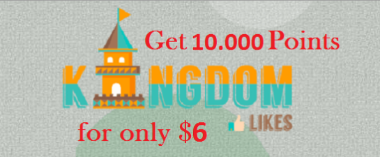 I will give you new or refill Kingdomlikes account with over 10.000 Points