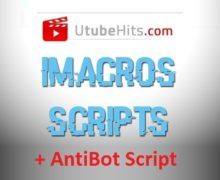 Get Utubehits iMacro Scripts and AntiBot Deleter – Collect points for Free and on Autopilot